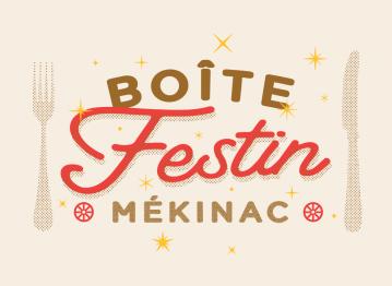 Boîte-Festin Mékinac pour 4!